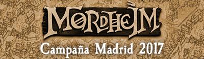Campaña Mordheim 2017 Madrid