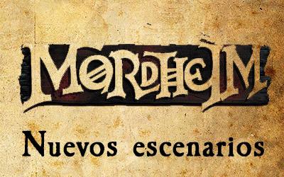 Nuevos Escenarios para Mordheim