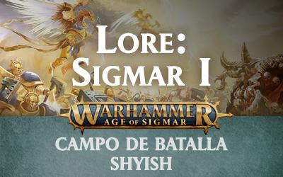 Campo de Batalla: Shyish – Sigmar I