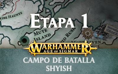 Campo de Batalla: Shyish – Etapa 1