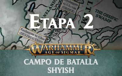 Campo de Batalla: Shyish – Etapa 2