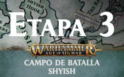 Campo de Batalla: Shyish – Etapa 3