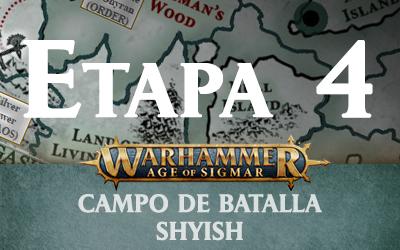 Campo de Batalla: Shyish – Etapa 4