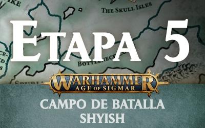Campo de Batalla: Shyish – Etapa 5